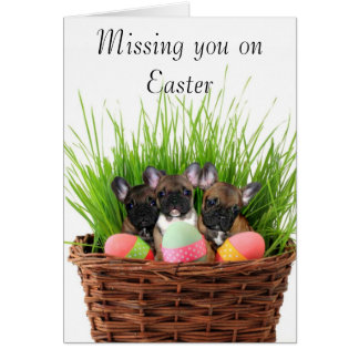 Missing you on Easter French bulldog puppies card
