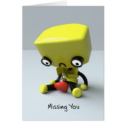 Missing You - Sad Robot Card