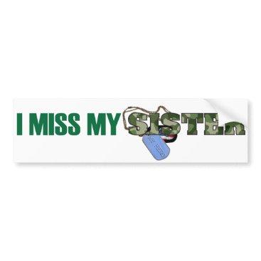 Missing You Sister Bumper Sticker