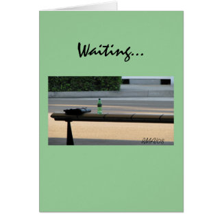 Missing You, Waiting Card