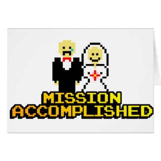 """Mission Accomplished"" Marriage (8-bit) Card"