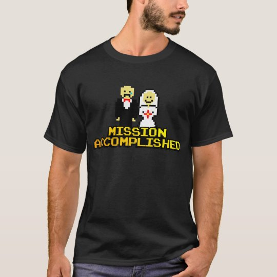 """Mission Accomplished"" Marriage (8-bit) T-Shirt"