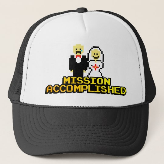 """""""Mission Accomplished"""" Marriage (8-bit) Trucker Hat"""