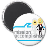 Mission Accomplished Marriage Fridge Magnets