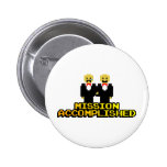 """Mission Accomplished"" Marriage (Gay, 8-bit) Buttons"