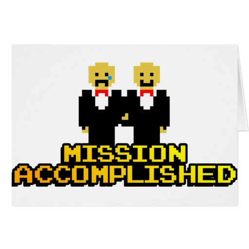 """""""Mission Accomplished"""" Marriage (Gay, 8-bit) Greeting Card"""