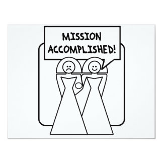 """""""Mission Accomplished"""" Marriage (homosexual) 4.25x5.5 Paper Invitation Card"""