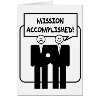 """Mission Accomplished"" Marriage (homosexual) Card"