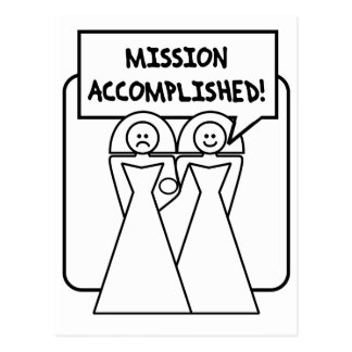 """""""Mission Accomplished"""" Marriage (homosexual) Postcard"""