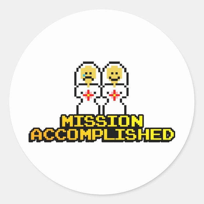 """Mission Accomplished"" Marriage (Lesbian, 8-bit) Classic Round Sticker"
