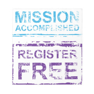 Mission Accomplished Register Free Stamp Note Pad