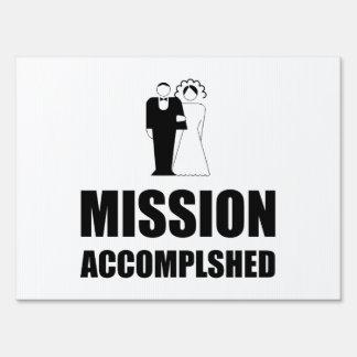 Mission Accomplished Wedding Bride Groom Lawn Sign