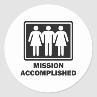 Mission Acomplished Threesome Classic Round Sticker