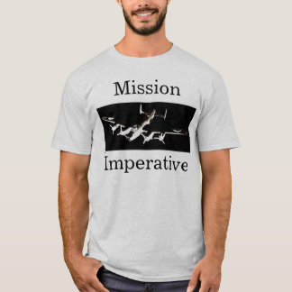 Mission, Imperative T-Shirt