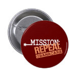 Mission: Repeal ObamaCare 2 Inch Round Button