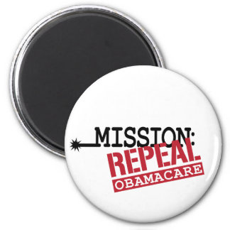Mission: Repeal ObamaCare 2 Inch Round Magnet