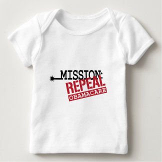 Mission: Repeal ObamaCare Baby T-Shirt