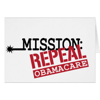 Mission: Repeal ObamaCare Card