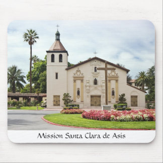 Mission Santa Clara de Asis Mouse Pad