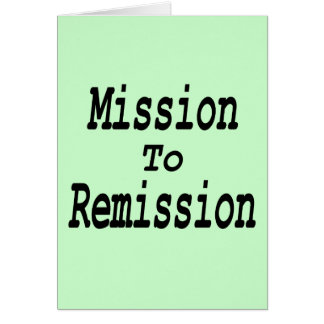 Mission To Remission Card