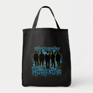 Missionaries Are My Homeboys Grocery Tote Bag