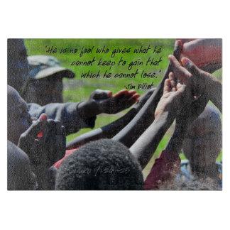 Missionary Jim Elliot Inspiring Quote Cutting Board