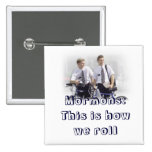 missionary, Mormons Pinback Button