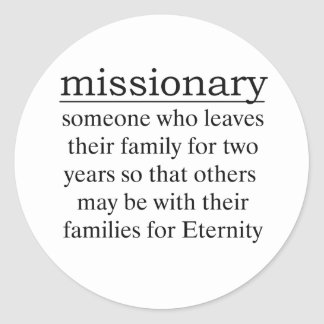 Missionary Two Years Classic Round Sticker