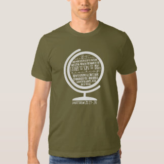 Missions Shirt: White Great Commission on Globe T-shirt