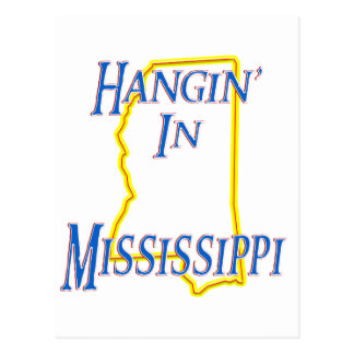 Mississippi - Hangin Tarjeta Postal