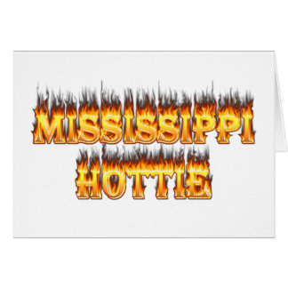 Mississippi hottie fire and flames greeting card