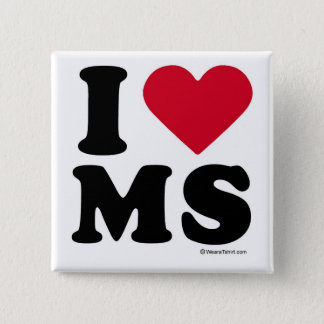 "MISSISSIPPI - ""I LOVE MS"" ""I LOVE MISSISSIPPI""  BUTTON"