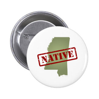 Mississippi Native with Mississippi Map Pinback Buttons