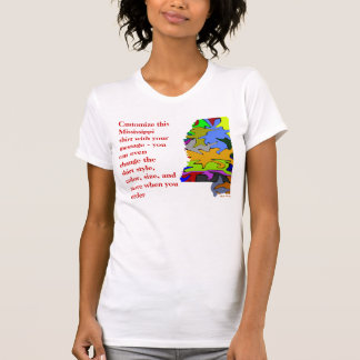 Mississippi  Shirt - Custom with Election or other