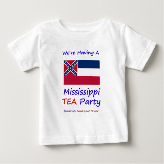 Mississippi TEA Party - We're Taxed Enough Already Baby T-Shirt