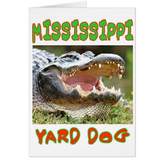 MISSISSIPPI YARD DOG CARD