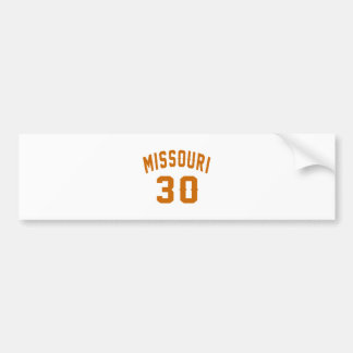 Missouri 30 Birthday Designs Bumper Sticker