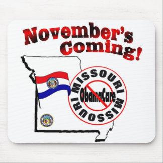 Missouri Anti ObamaCare – November's Coming! Mousepad