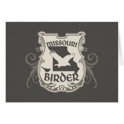 Greeting Card with Missouri Birder design