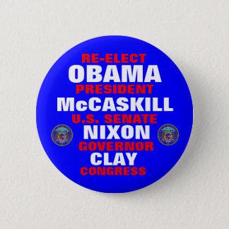 Missouri for Obama McCaskill Nixon Clay Pinback Button
