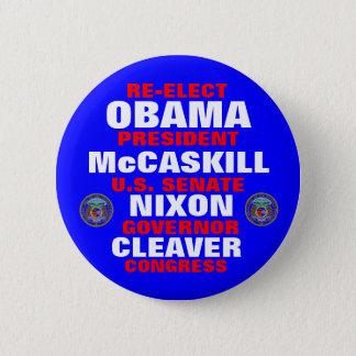 Missouri for Obama McCaskill Nixon Cleaver Button
