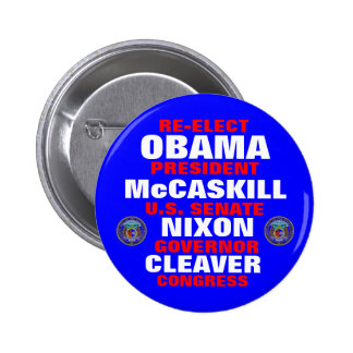 Missouri for Obama McCaskill Nixon Cleaver Button