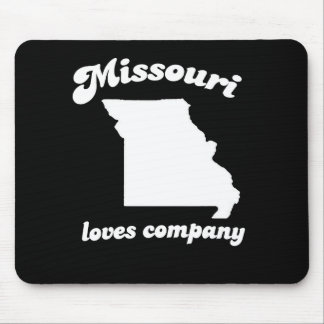 Missouri loves company T-shirt Mouse Pads