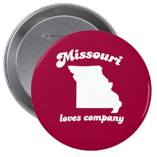 Missouri loves company T-shirt Pin