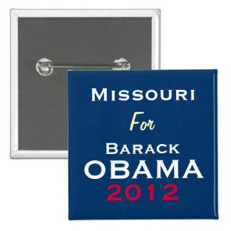 MISSOURI para el botón de la campaña de OBAMA 2012 Pin Cuadrado