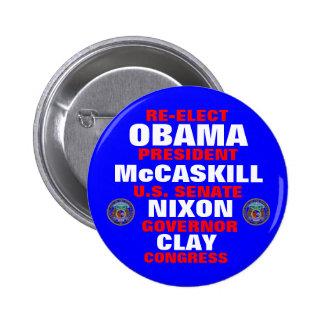 Missouri para la arcilla de Obama McCaskill Nixon Pin Redondo 5 Cm