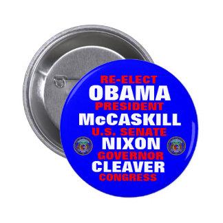 Missouri para la cuchilla de Obama McCaskill Nixon Pin Redondo 5 Cm