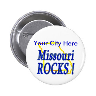 Missouri Rocks ! Pinback Button