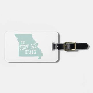 Missouri Slogan Luggage Tag