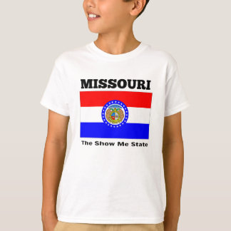 Missouri, The Show Me State T-Shirt